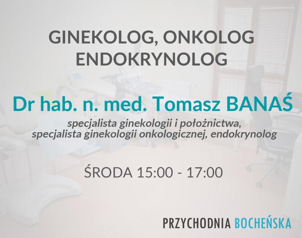 dr hab. n. med. Tomasz BANAŚ